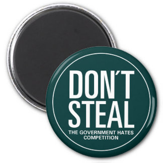 Don't Steal Magnet