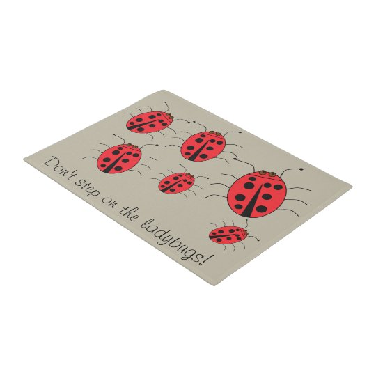 Don't step on the ladybugs Fun Doormat