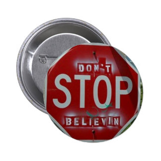 Don't Stop Believin' 6 Cm Round Badge