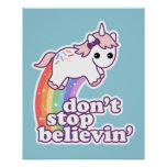 Don't Stop Believin' in Unicorns Poster