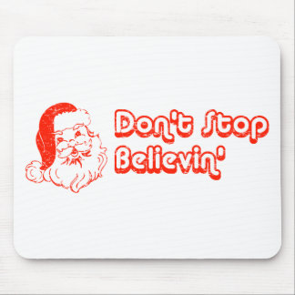Don't Stop Believin' Mouse Pad