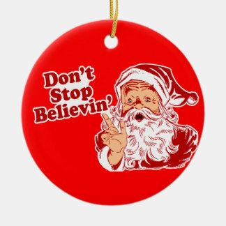 Don't Stop Believin! Round Ceramic Decoration