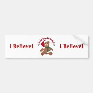 Don't Stop Believing! Christmas Bear Car Bumper Sticker
