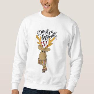 Don't Stop Believing/Christmas Quote/Reindeer Sweatshirt