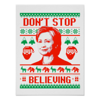 Don't Stop Believing in Hillary Christmas Poster