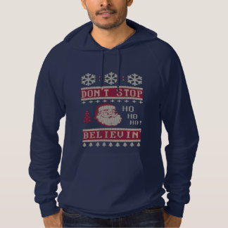Don't Stop Believing Santa Ugly Christmas Hoodie