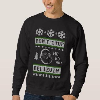 Don't Stop Believing Santa Ugly Christmas Sweatshirt