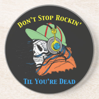 Don't Stop Rockin' til You're Dead Coaster