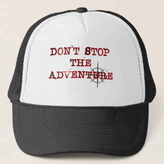 Don't Stop The Adventure baseball cap