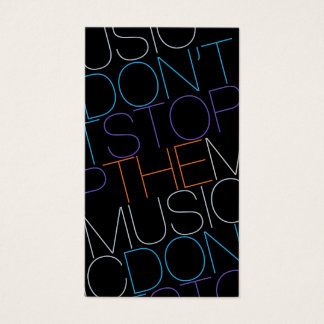 DON'T STOP THE MUSIC DJ Musician Band Business Card