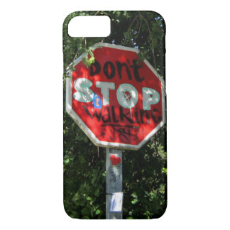 Don't stop Walking iPhone 8/7 Case