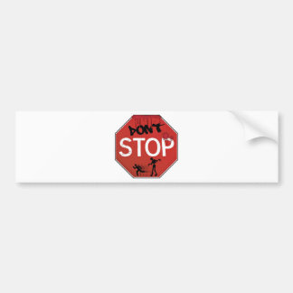 Dont stop zombie sign bumper sticker