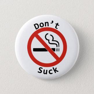 Don't Suck Button
