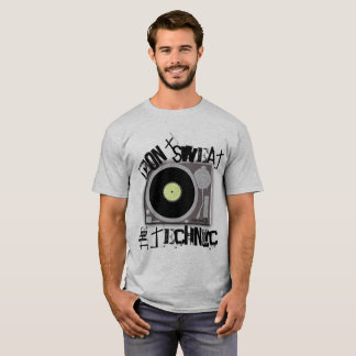Don't Sweat the Technic T-Shirt