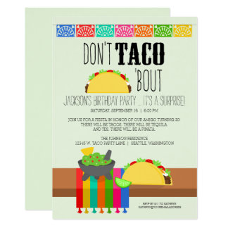 Don't Taco 'Bout Surprise Birthday Party Card