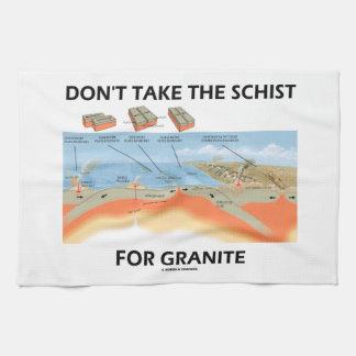 Don't Take The Schist For Granite (Geology Humor) Tea Towel