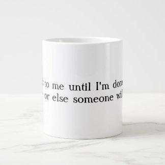 Don't talk to me Jumbo Coffee Mug