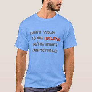 Don't Talk To Me Shirt