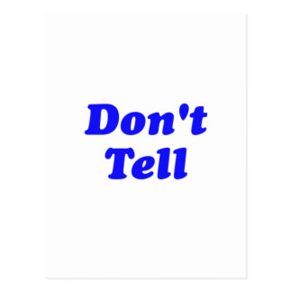 don't tell postcard