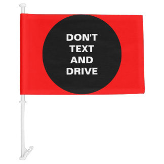 Don't Text and Drive Bold Red Teen Message Car Flag