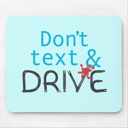 Don't text & Drive Mousepad