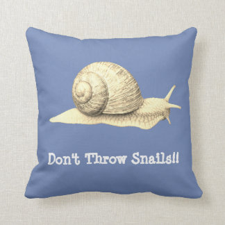Don't Throw Snails Cushion