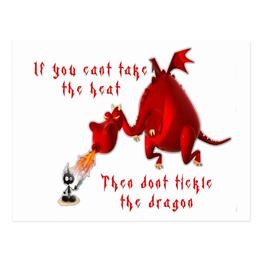 Dont Tickle the Dragon... Post Cards