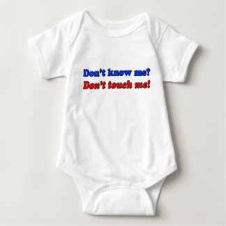 Don't touch me! baby bodysuit