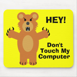 Don't Touch! Mouse Pad