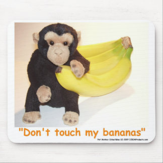 Don't Touch My Bananas Pet Monkey Mouse Mat