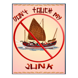 Dont Touch My Junk Postcard