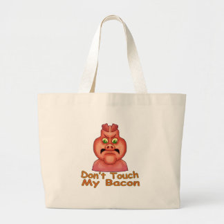 Don't Touch MyBacon Large Tote Bag