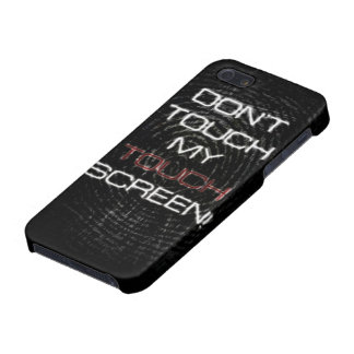 Dont touch screen iPhone 5 cases