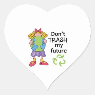 DONT TRASH MY FUTURE HEART STICKER
