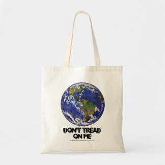 Don't Tread on Me, Earth Bag