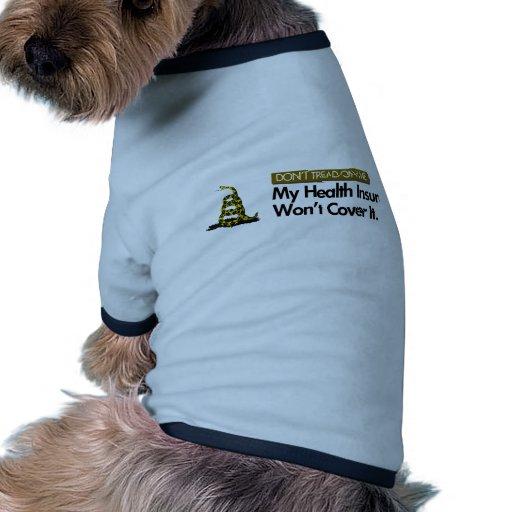 DONT TREAD ON MY HEALTHCARE DOG T SHIRT