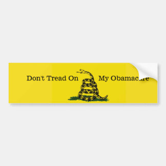 Don't Tread On My Obamacare bumpersticker. Bumper Sticker
