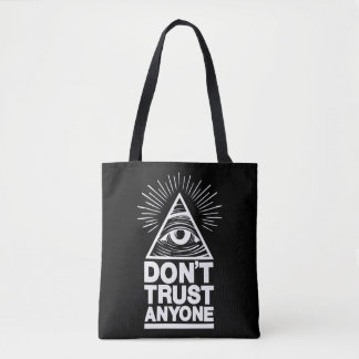 Don't Trust Anyone Tote Bag