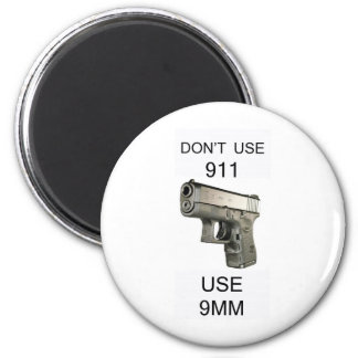 DONT USE 911 6 CM ROUND MAGNET