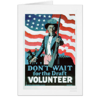 Don't wait for the Draft - Volunteer (US02093) Greeting Card