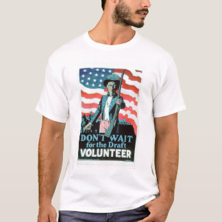 Don't wait for the Draft - Volunteer (US02093) T-Shirt