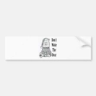 Don't Wake The Bear Bumper Sticker