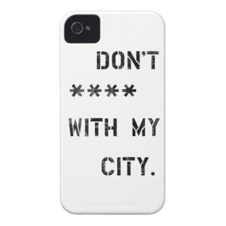 Don't **** with my City iPhone 4 Cover