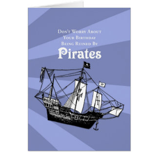 Don't Worry About Pirates Card