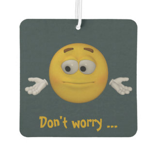 Don't worry, be happy. Animation style with text. Car Air Freshener