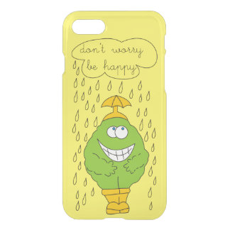 Don't Worry Be Happy Funny Creature in Rain iPhone 7 Case
