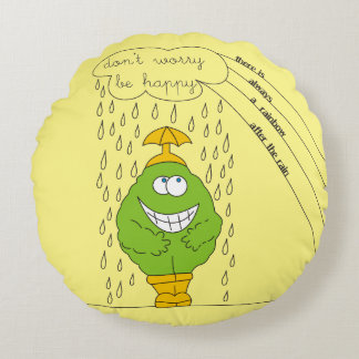 Don't Worry Be Happy Funny Creature in Rain Round Cushion