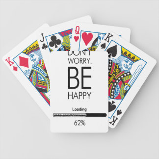 DONT WORRY BE HAPPY LOADING.ai Bicycle Playing Cards