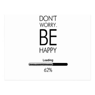 DONT WORRY BE HAPPY LOADING.ai Postcard