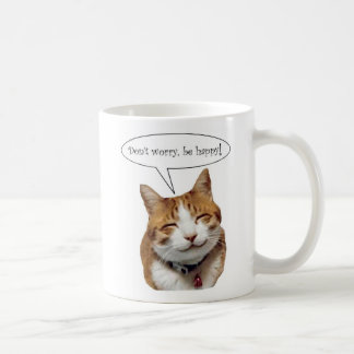Don't Worry, Be Happy Smiling Cat Mug